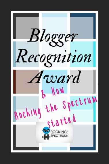 Blogger Recognition Award on Rocking the Spectrum