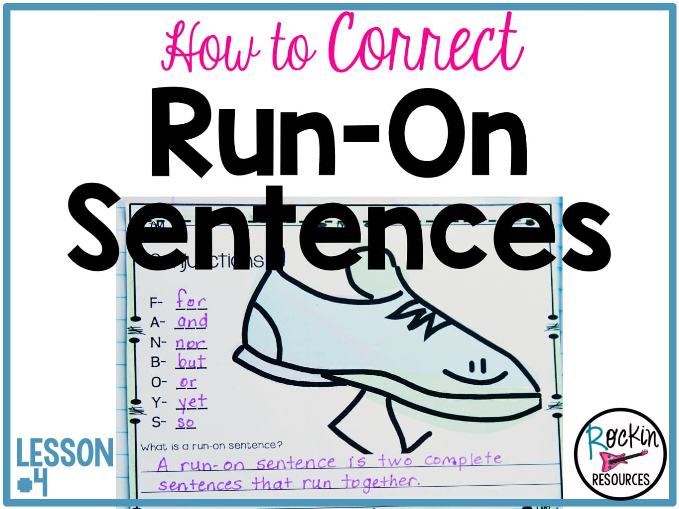 Writing Mini Lesson 4 Run On Sentences