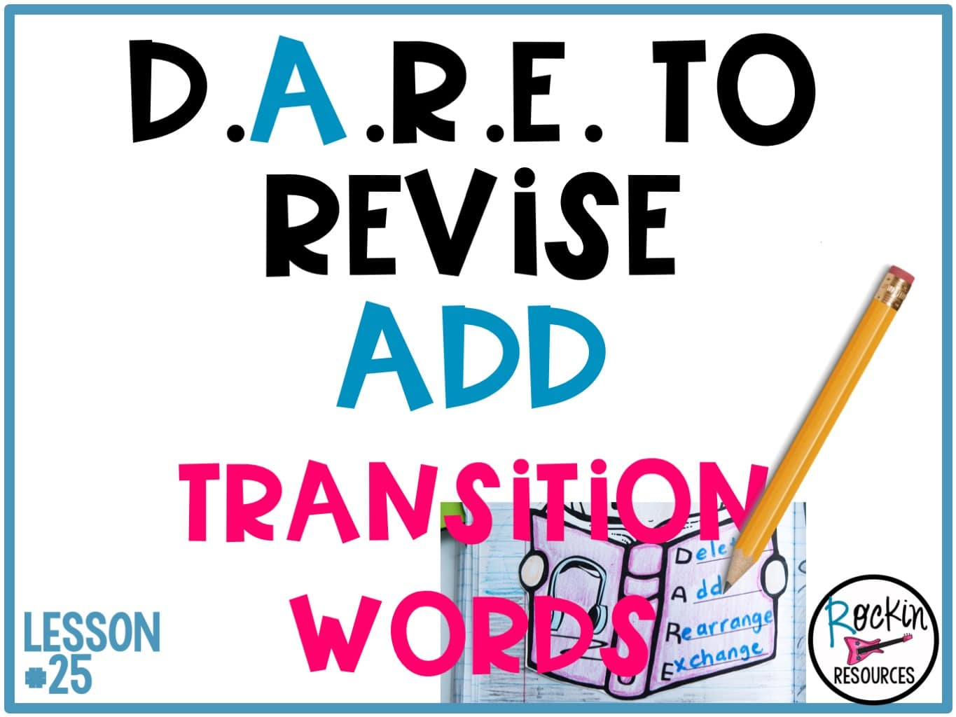 Writing Mini Lesson 25 Revising A Narrative Essay Add