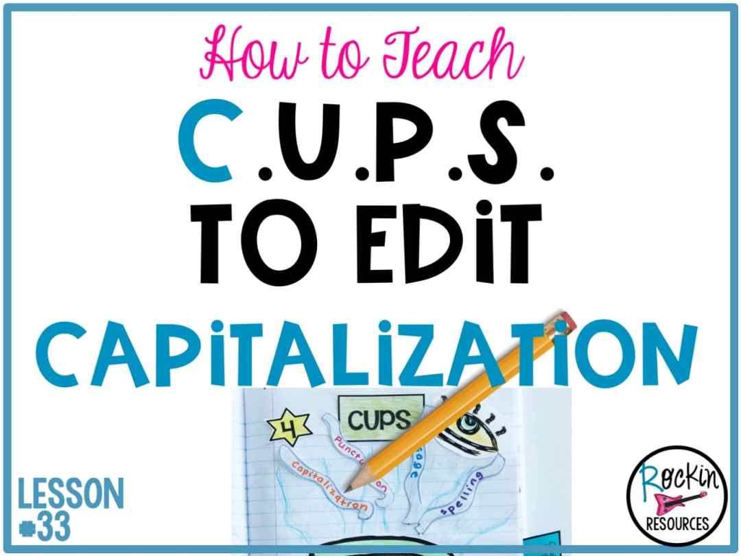 Writing mini lesson 33 on capitalization rockin resources do your students need help learning rules for capitalization and symbols for proofreading in their writing this post will review basic capitalization rules spiritdancerdesigns Image collections