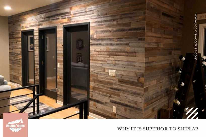 Why It Is Superior to Shiplap