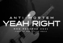 """ANTI MORTEM release new single and video """"YEAH RIGHT"""""""