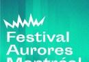 Les premiers noms du 5e Festival Aurores Montréal