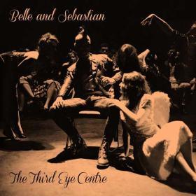 Belle & Sebastian - The Third Eye Centre (2013)