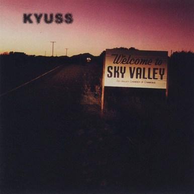 Kyuss - 'Welcome to Sky Valley'   28 de junio 1994