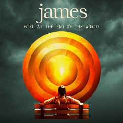James - 'Girl At The End Of The World' (2016)