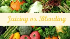 juicing-vs-blending1-e1384839611829-1024x568