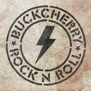 Buckcherry –Rock N Roll