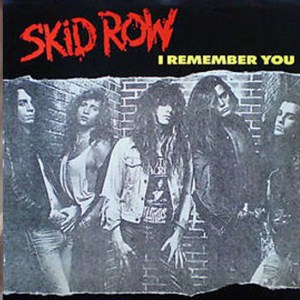 8 - I remember you - Skid Row