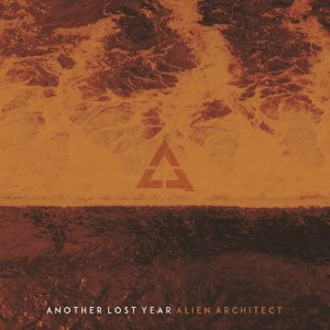 ANOTHER LOST YEAR –ALIEN ARCHITECT