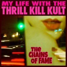 "MY LIFE WITH THE THRILL KILL KULT Reveal New Single, ""The Chains of Fame"" Off Upcoming LP"