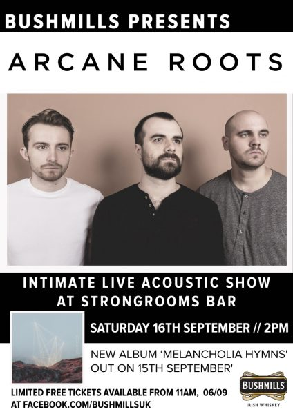 Arcane Roots Bushmills Competition Show Poster London 2017