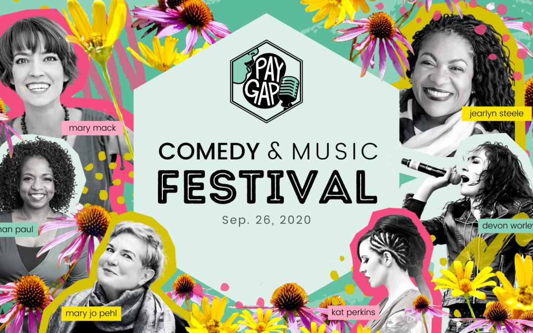 MN State Fair Pay Gap Comedy & Music Festival