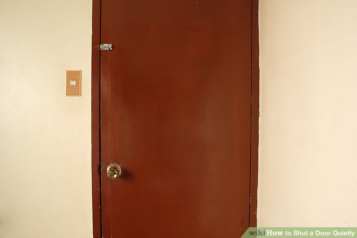 Le Meilleur How To Shut A Door Quietly 13 Steps With Pictures Wikihow Ce Mois Ci