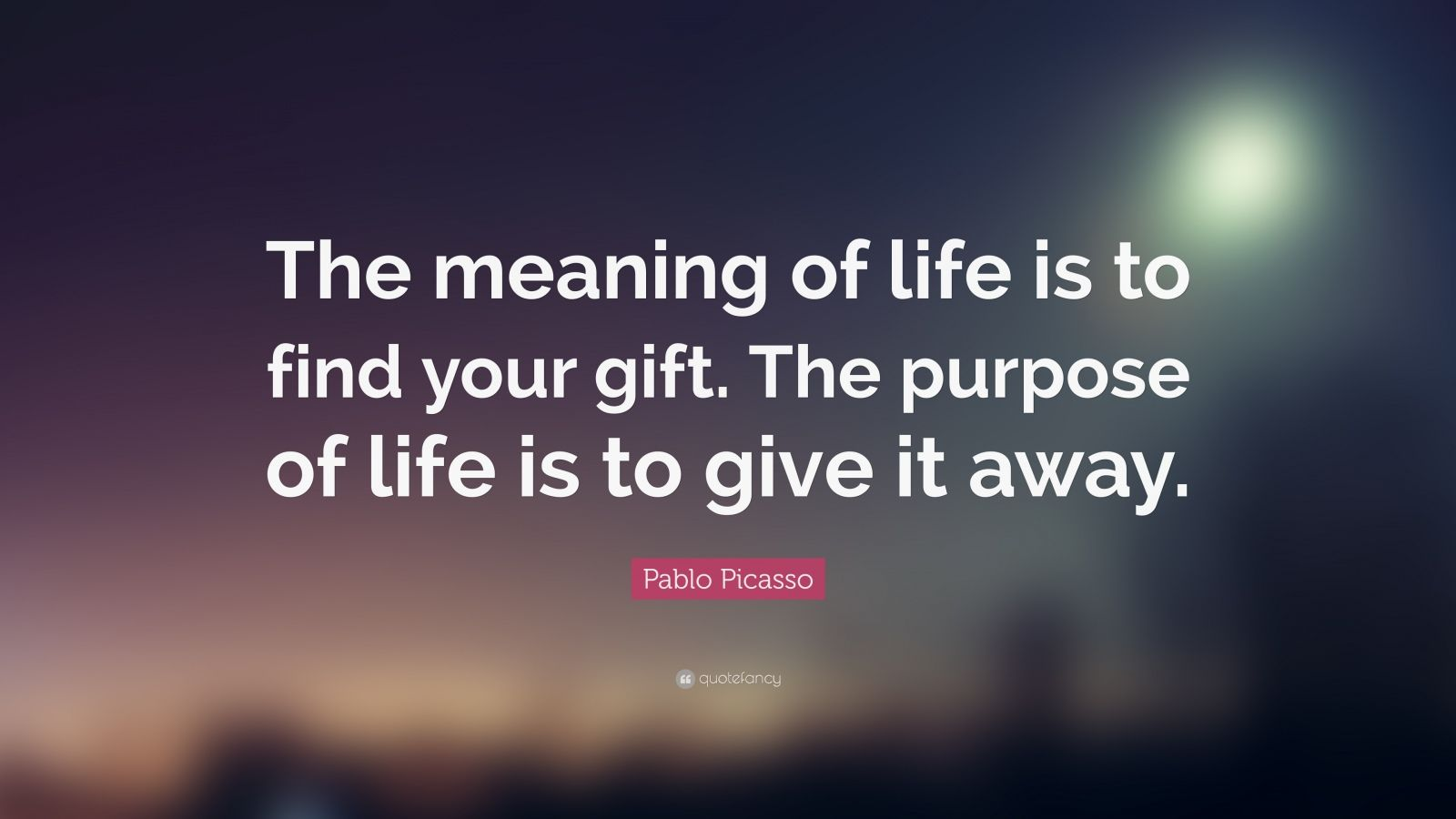 """Le Meilleur Pablo Picasso Quote """"The Meaning Of Life Is To Find Your Ce Mois Ci"""