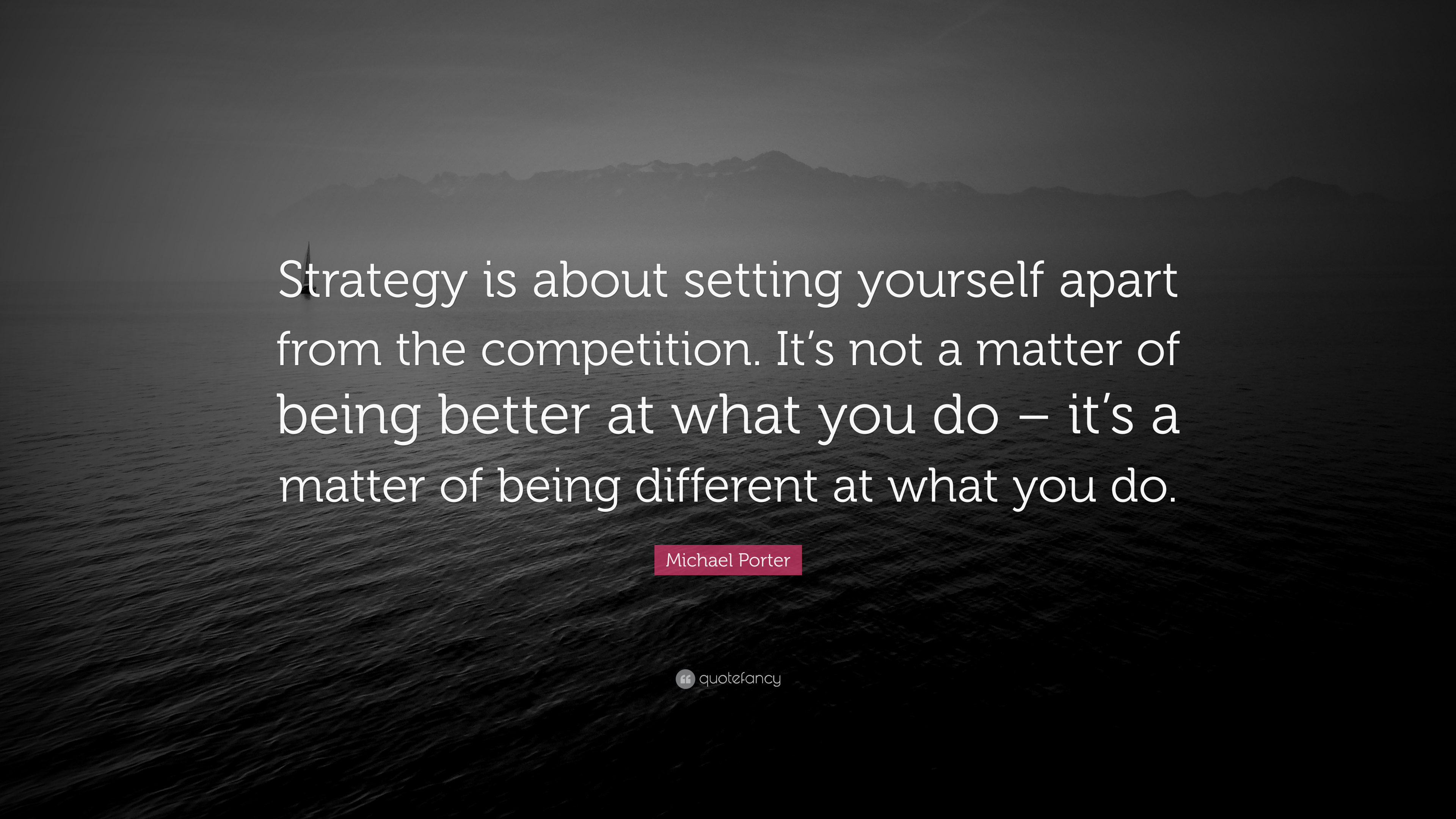 "Le Meilleur Michael Porter Quote ""Strategy Is About Setting Yourself Ce Mois Ci"