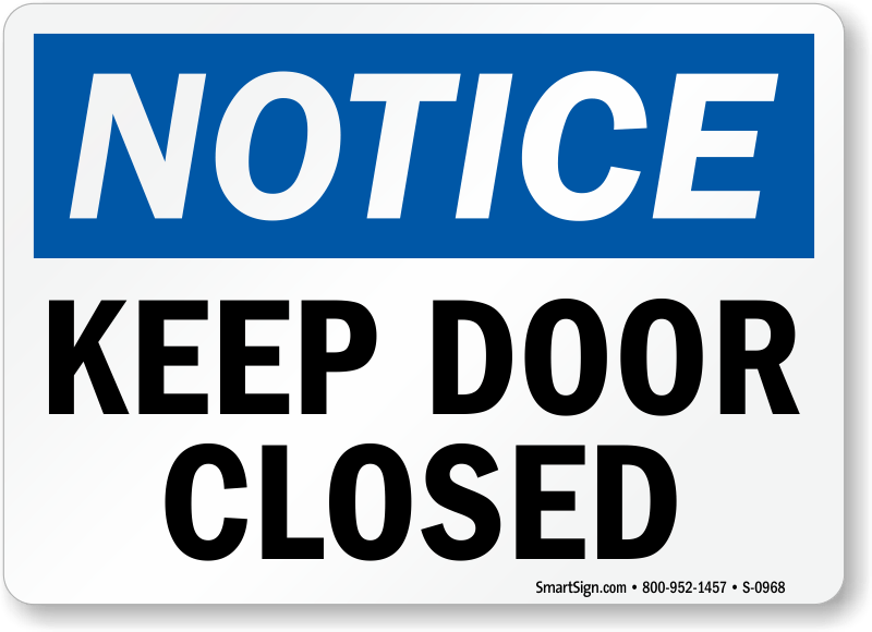 Le Meilleur Door Safety Signs Keep Door Closed Signs Ce Mois Ci