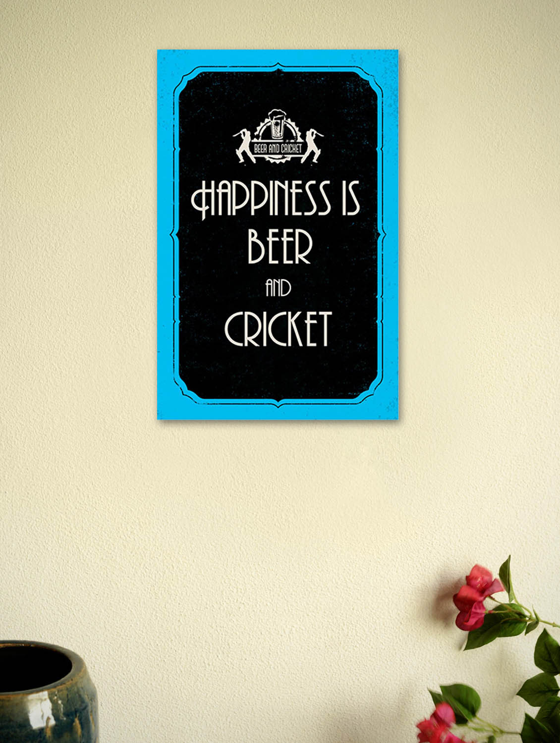 Le Meilleur Buy Happiness Is Beer And Cricket Quotes Poster For Unisex Ce Mois Ci