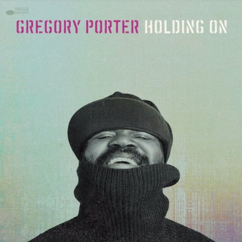 Le Meilleur Free Download Gregory Porter Holding On Velocity Ce Mois Ci