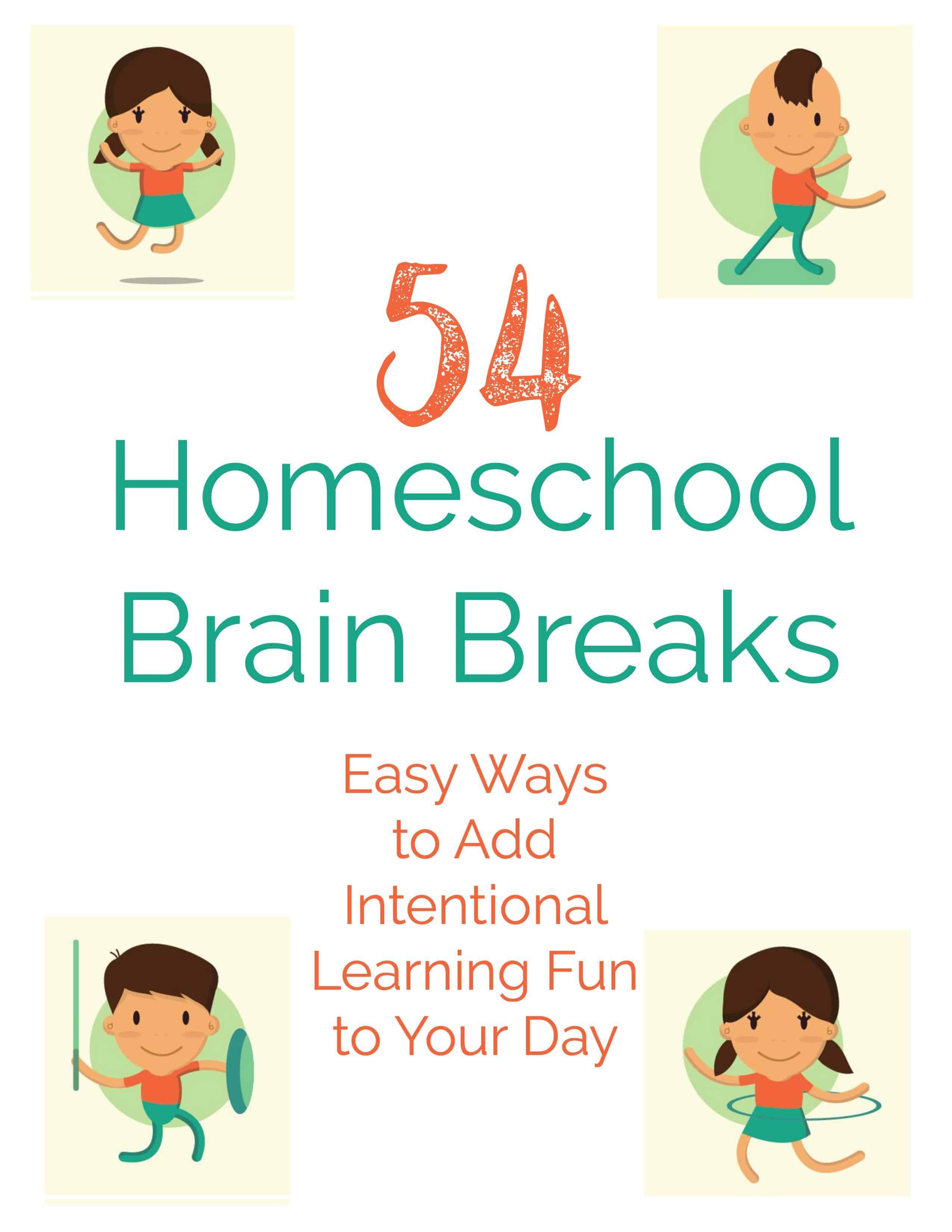 54 Homeschool Brain Breaks
