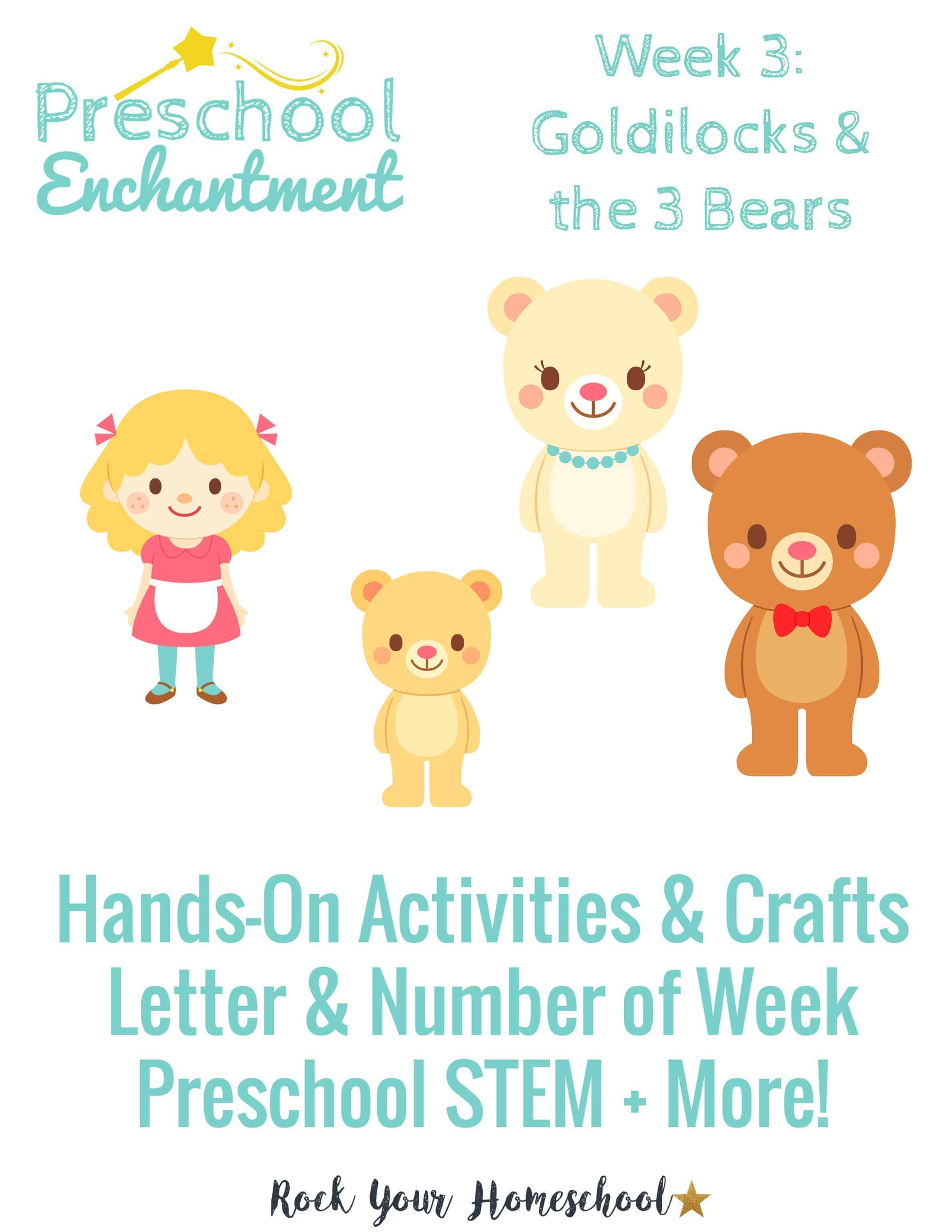 Preschool Enchantment Unit Study Week 3 Goldilocks