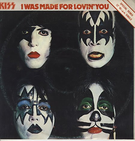 Kiss-I-Was-Made-For-Loving you