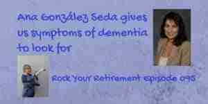 Ana González Seda talks about the symptoms of dementia