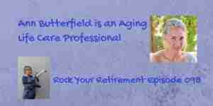 Ann Butterfield talks about having a care manager