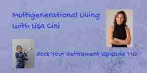 multigenerational living with Lisa Cini