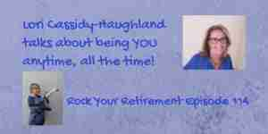 Lori Cassidy-Haughland talks about being you all the time