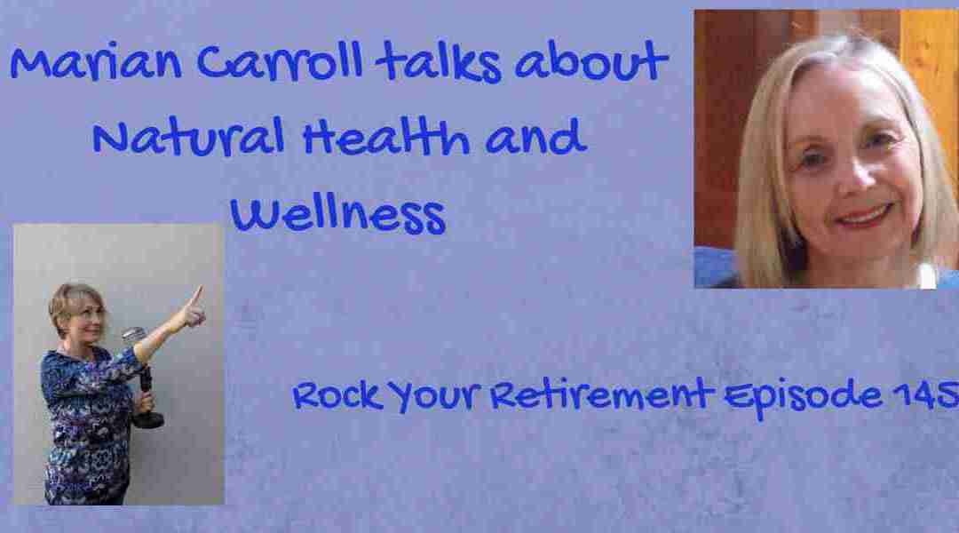 Natural Health and Wellness: Episode 145