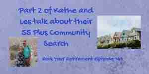 Kathe and Les talk about their 55 Plus community tour