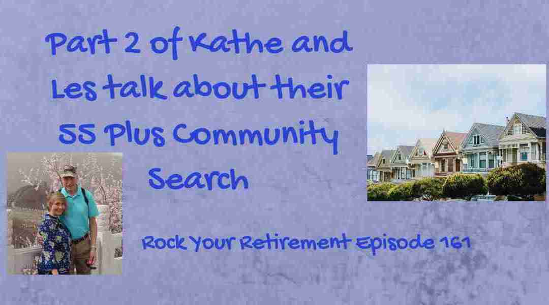 55 Plus Community Search: The Community Tour