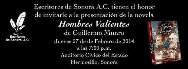 "hombres-valientes-hmllo-630x232 Guillermo Munro Palacio publishes novel ""Hombres Valientes"""