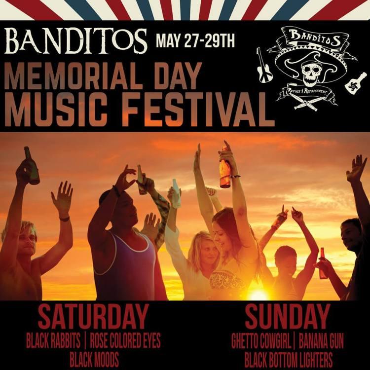 banditos-mem-day Banditos Memorial Day Music Festival!