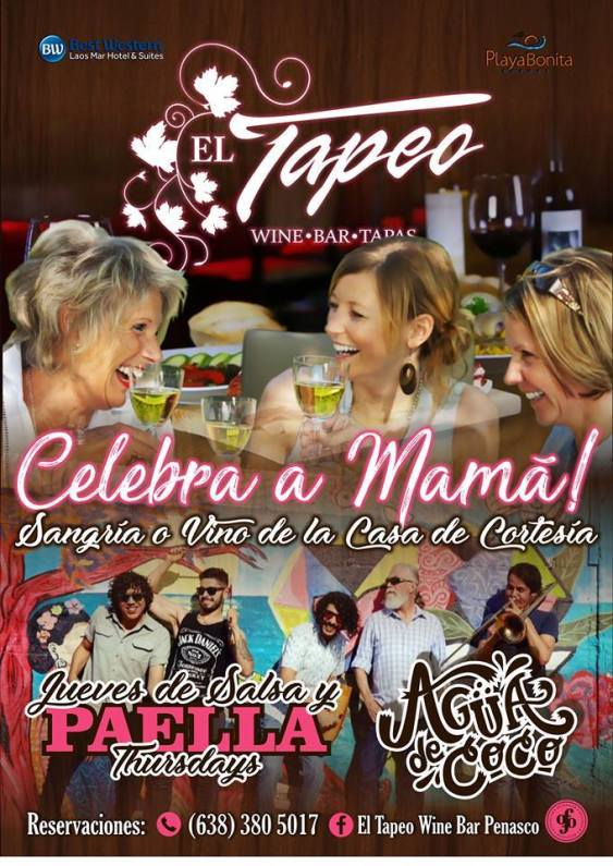 el-tapeo Mother's Day ideas in Rocky Point!