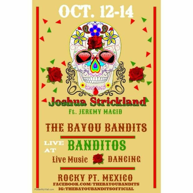 Joshua-Banditos Labor Day in Rocky Point!  RP Weekend Rundown!