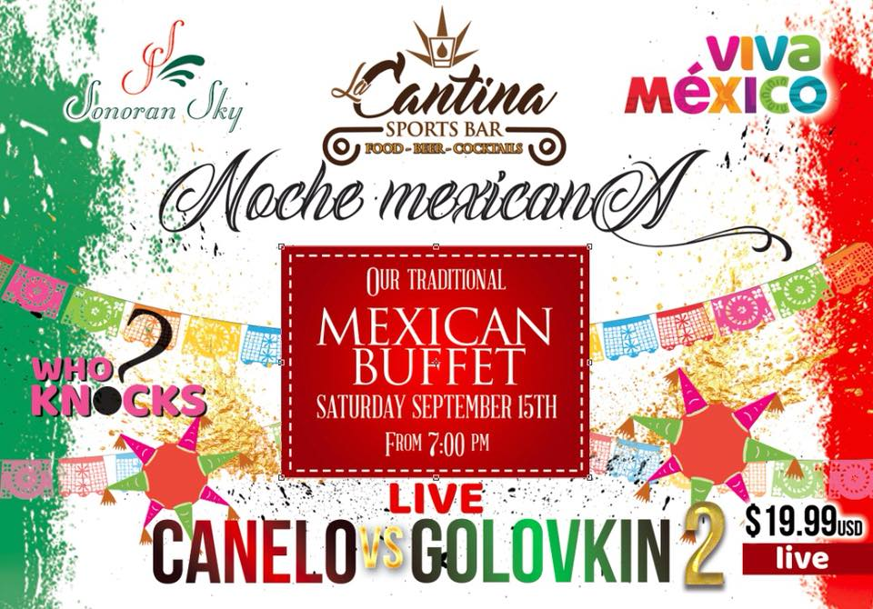 Canelo-la-cantina Celebrate Mexico's Independence Day!