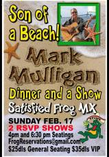 mark-mulligan-pres-days-satisfied-frog What's not to love?  Rocky Point Weekend Rundown!