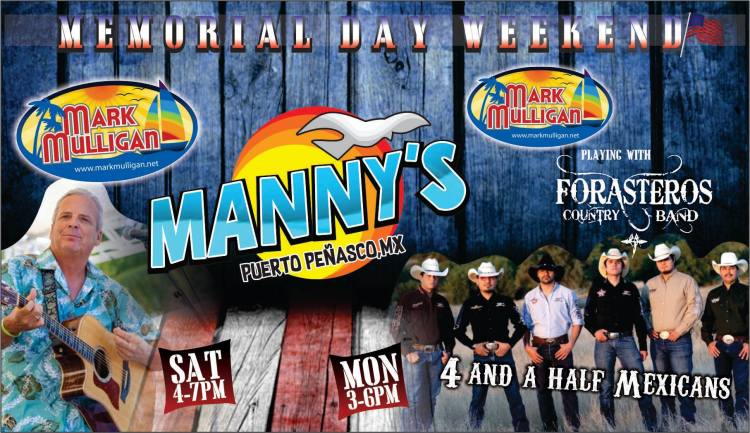 4-and-a-half-Mexicans-19-Mannys-1200x693 Celebrate! Rocky Point Weekend Rundown!