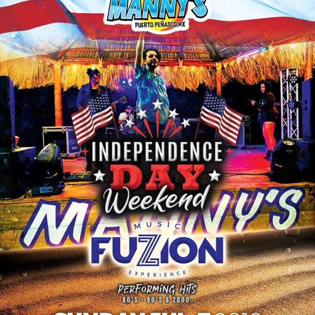 Independence-Mannys-19 Sand! Sun! Summer! Rocky Point Weekend Rundown