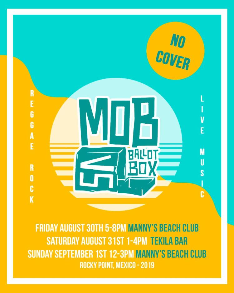 Mob-vs-Ballot-Box-Aug-Sep-19 Mob vs. Ballot Box live at Manny's Beach Club