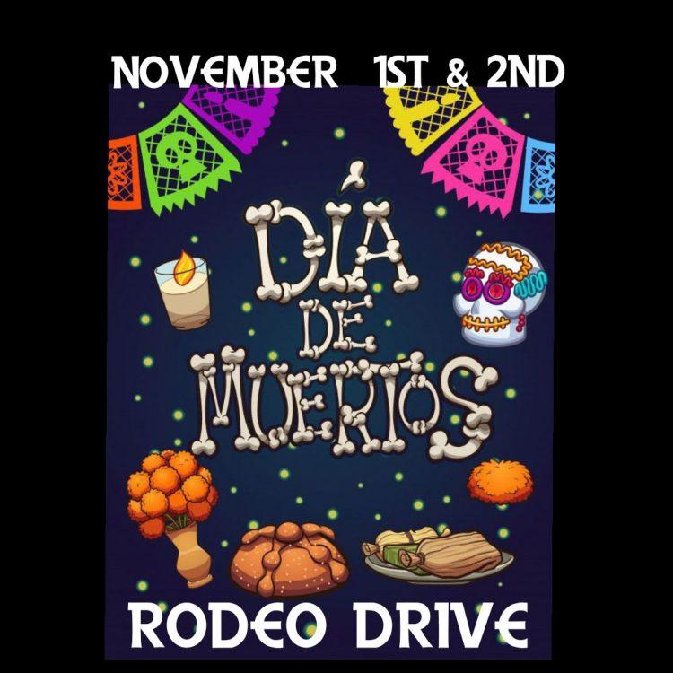 Dia-de-los-Muertos-Rodeo-Drive-19 Eat your art out! Rocky Point Weekend Rundown!