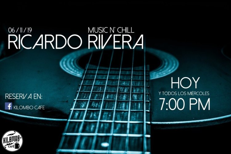 Kilombo-Music-Chill-19 Music N' Chill with Ricardo Rivera at Kilombo Cafe