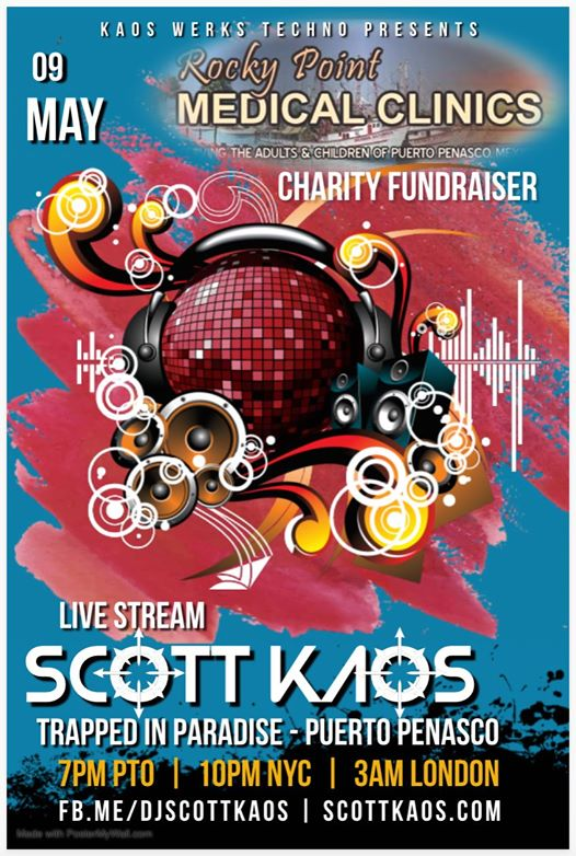 "dj-scott-kaos-may-9 May 9 - DJ Kaos ""Trapped in Paradise"" for Rocky Point Medical Clinics"