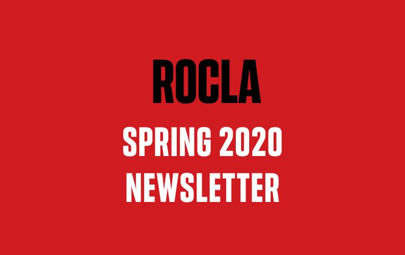 ROCLA Spring 2020 Newsletter
