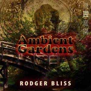 Ambient Gardens