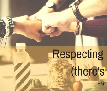 respect for others, respecting others, respect, tips for men, stephen rodgers counseling, stephen rodgers counseling of denver, denver therapist for men, mens counseling, denver mens counseling, mens issues, mens depression, mens counseling in Denver