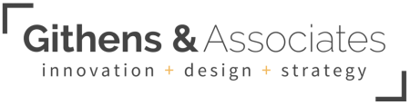 Githens & Associates - Innovation + design + strategy