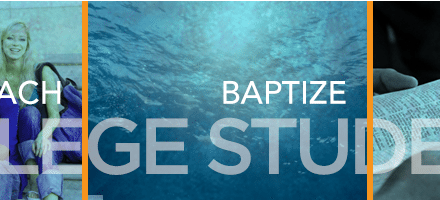 Collegiate Students: Can We Reach, Baptize, and Disciple Them?